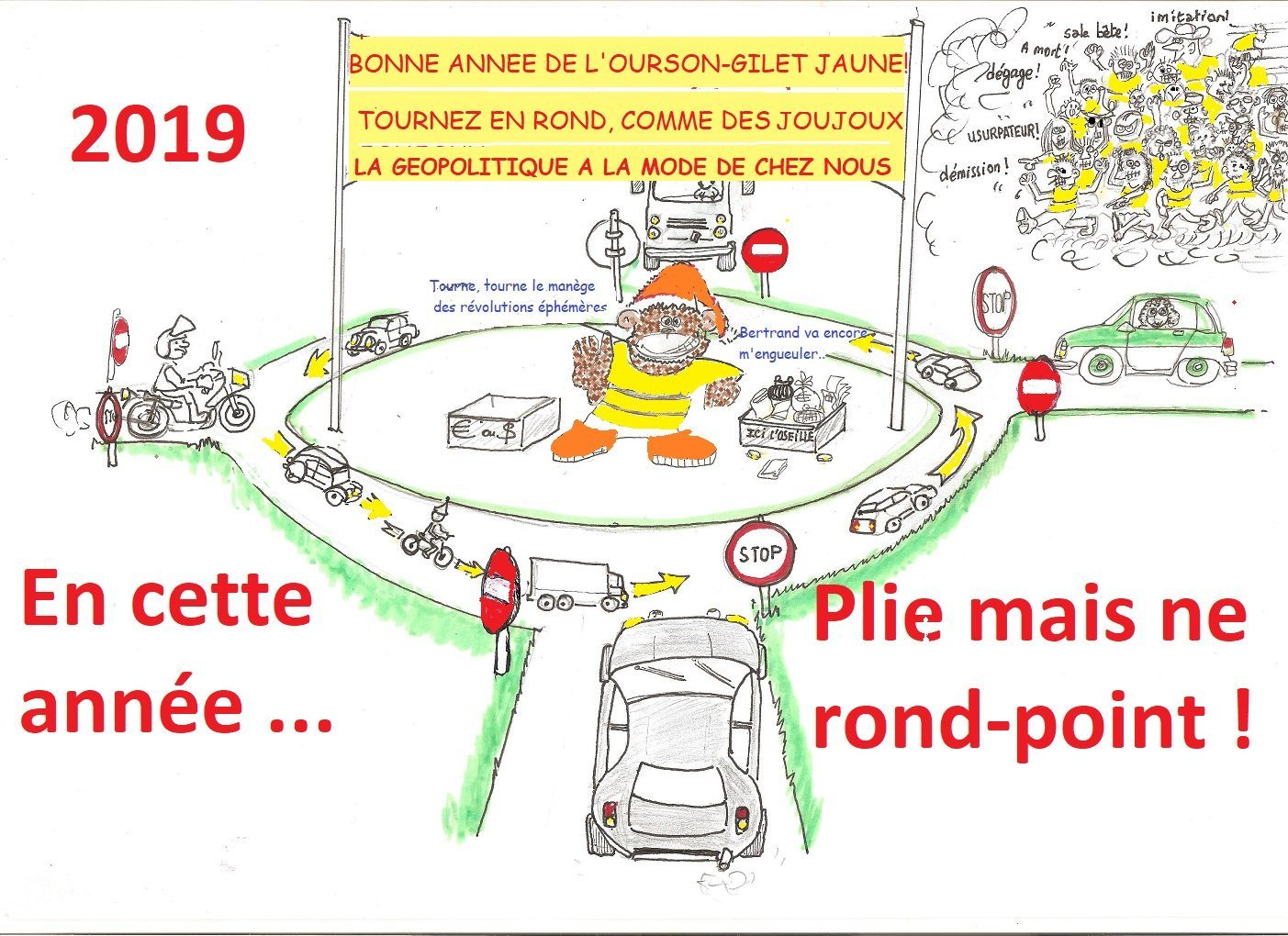 2019, Plis mais ne rond-point !